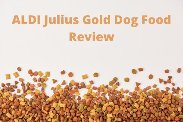ALDI Julius Gold Dog Food Review